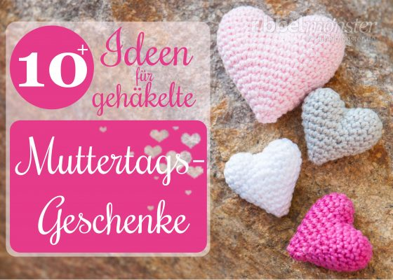 10+ Ideas for Crocheted Mother´s Day Gifts