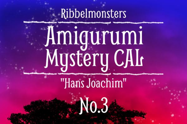 """Amigurumi Mystery CAL – """"Hans Joachim"""" – Part 3"""